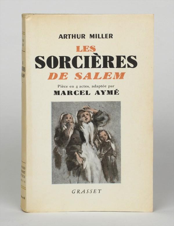 MILLER (Arthur) [AYMÉ (Marcel)]