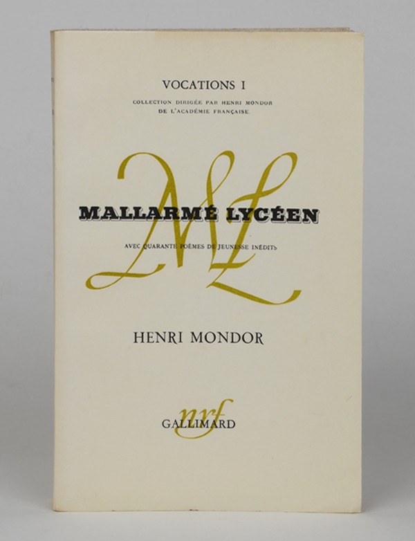 [MALLARME (Stéphane)] MONDOR (Henri)