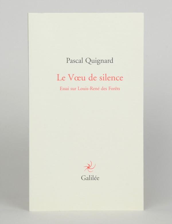 [Louis-René des FORETS] QUIGNARD (Pascal)