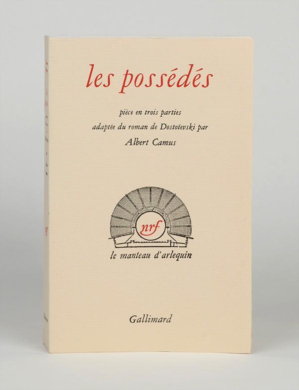 CAMUS (Albert) Les Possédés Gallimard Le Manteau d'Arlequin 1959