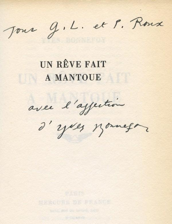 BONNEFOY (Yves) Un rêve fait à Mantoue envoi à Gaston Louis et Pauline Roux