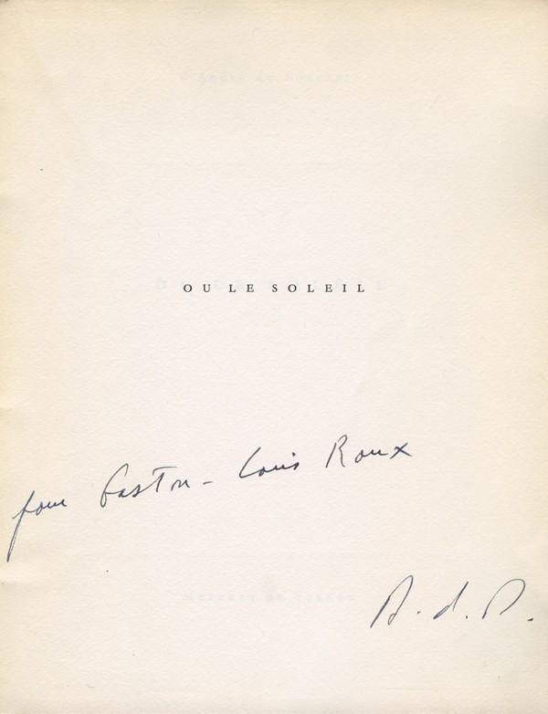 BOUCHET (André, du) Ou le soleil envoi d'André du Bouchet à Gaston Louis Roux