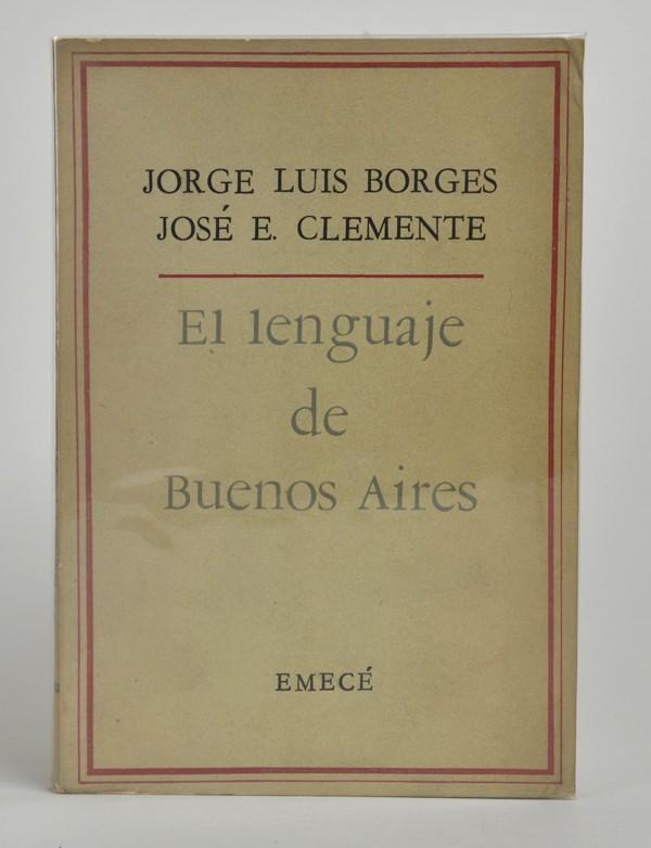 BORGES (Jorge Luis) & CLEMENTE (José E.)